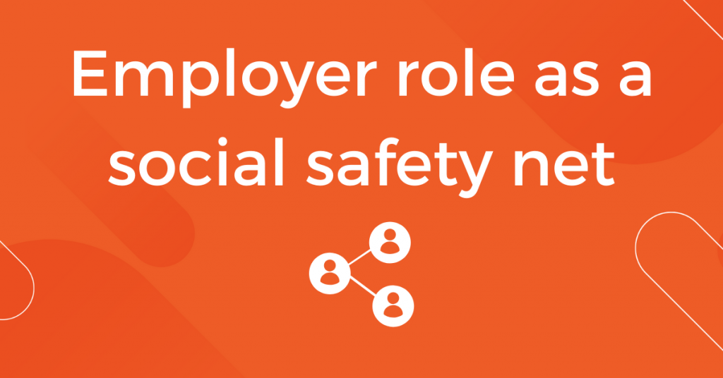Employer Role as a Social Safety Net